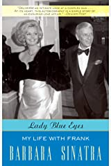 Lady Blue Eyes: My Life with Frank Kindle Edition