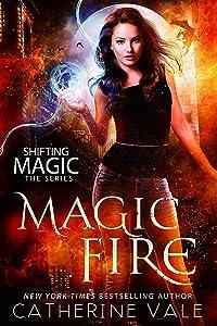 Magic Fire (Shifting Magic Book 1)