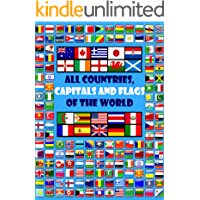 All countries, capitals and flags of the world: 2021/A guide to flags from around the world/Maps for kids/Geography for…