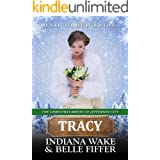 Tracy: Mail Order Bride (The Christmas Brides of Jefferson City Book 7)