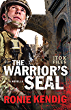 The Warrior's Seal (The Tox Files): A Tox Files Novella