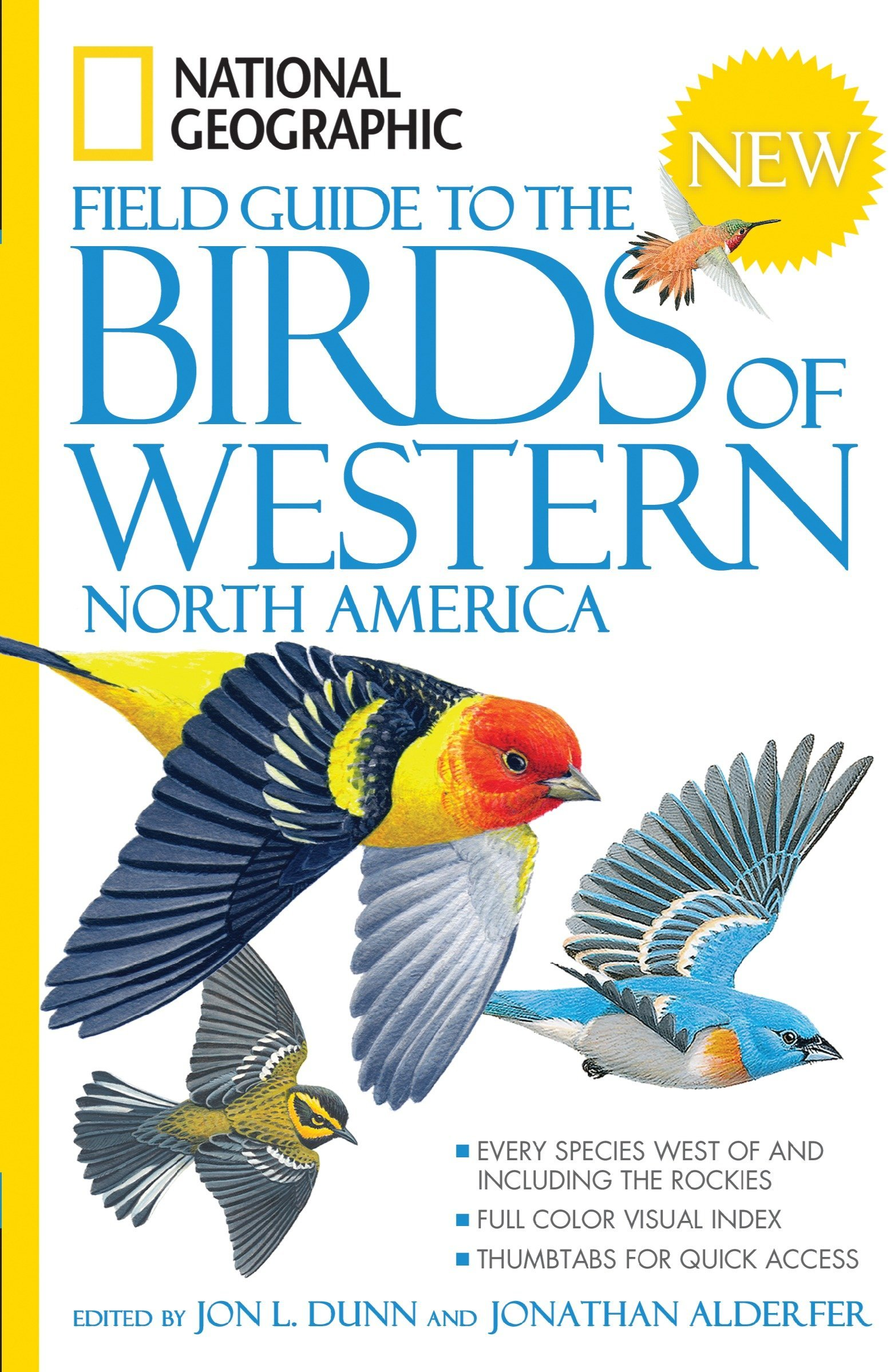 National Geographic Field Guide to the Birds of Western North America: Jon  L. Dunn, Jonathan Alderfer: 9781426203312: Amazon.com: Books