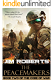 The Peacemakers (The Code of War Book 2)