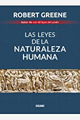 Las leyes de la naturaleza humana (Biblioteca Robert Greene) (Spanish Edition) Kindle Edition