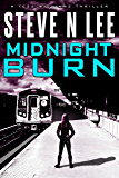 Midnight Burn: Action-Packed Revenge & Gripping Vigilante Justice (Angel of Darkness Thriller, Noir & Hardboiled Crime Fiction Book 4)