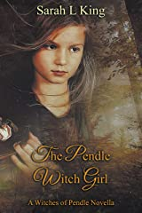 The Pendle Witch Girl (Witches of Pendle Book 3) Kindle Edition