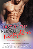 Last of the Red Hot Firefighters (Red Hot Reunions Book 1) (English Edition)