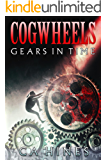 Cogwheels: Gears in Time