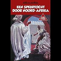 Een speurtocht door Noord-Afrika (Bob Evers Book 17)