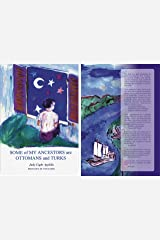 Some of My Ancestors are Ottomans and Turks Kindle Edition