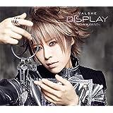 DISPLAY -Now & Best-【初回限定盤】(DVD付)