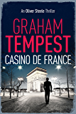 Casino de France: An Oliver Steele Thriller