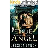 True Angel: a Fallen Angel romance (Curse of the Othersiders Book 1)