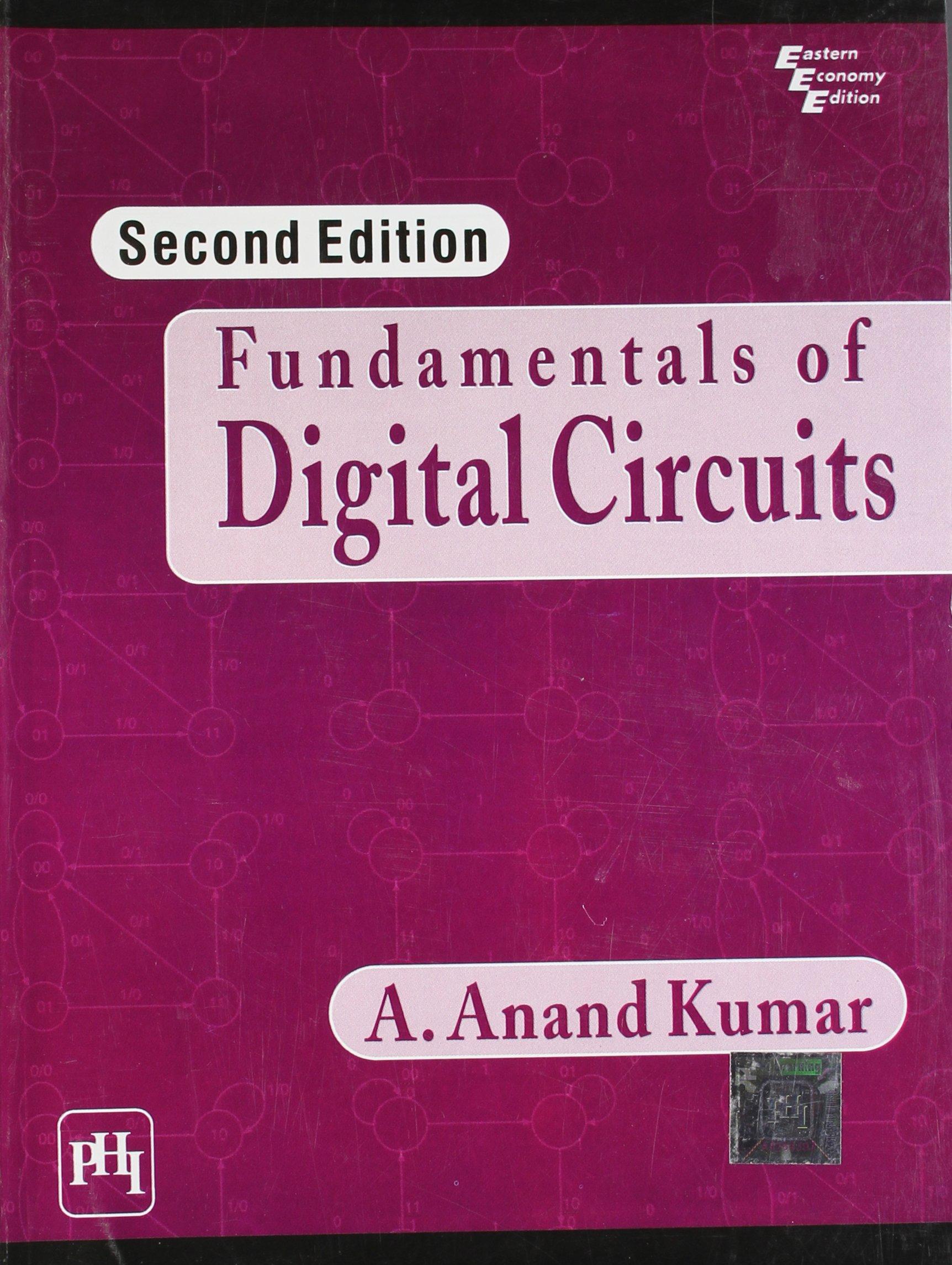Fundamentals of Digital Circuits: Kumar A  Anand