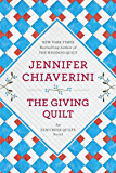 The Giving Quilt: An Elm Creek Quilts Novel (The Elm Creek Quilts Book 20)