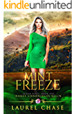 Mint Freeze: Haret Chronicles Qilin: A Fantasy Romance (Sugar Bites Book 1)