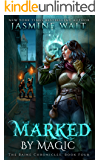 Marked by Magic: a New Adult Urban Fantasy (The Baine Chronicles Book 4)