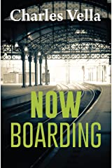 Now Boarding... Kindle Edition