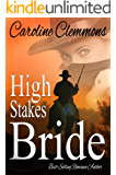 HIGH STAKES BRIDE (A Stone Mountain Texas Book 2)