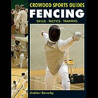 Fencing: Skills. Tactics. Training (Crowood Sports Guides) (English