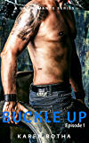 Buckle Up Episode 1: A gay romance series that'll give you the ride of your life. Whether you're looking for it or not.