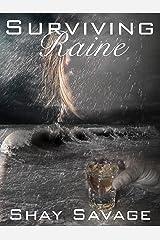 Surviving Raine: Surviving Raine Book 1 Kindle Edition