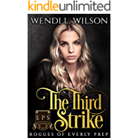 The Third Strike: Rogues of Everly Prep Book Three