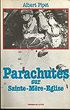 Parachutes sur sainte-mere-eglise