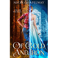 Of Gold and Iron (Of Dreams and Nightmares Trilogy Book 1)