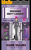 Designer Dirty Laundry: A Samantha Kidd Style & Error Mystery (Samantha Kidd Style & Error Mysteries Book 1)