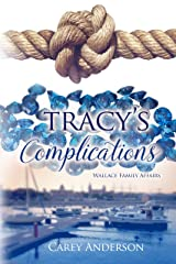 Tracy's Complications: Wallace Family Affairs Kindle Edition
