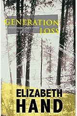 Generation Loss: a novel Kindle Edition