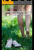 Caminando descalzo sobre la hierba