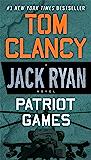 Patriot Games (A Jack Ryan Novel Book 2) (English Edition)