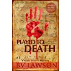 Played to Death: A Scott Drayco Mystery (Scott Drayco Mystery Series Book 1)