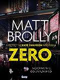 Zero: The unputdownable dystopian mystery
