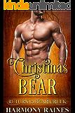 Christmas Bear: BBW Holiday Bear Shifter Paranormal Romance (Return to Bear Creek Book 12)