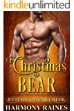 Christmas Bear: BBW Holiday Bear Shifter Paranormal Romance (Return to Bear Creek Book 12) (English Edition)