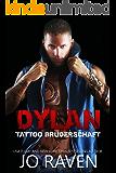 Dylan (German Version) (Tattoo Bruderschaft 4) (German Edition)