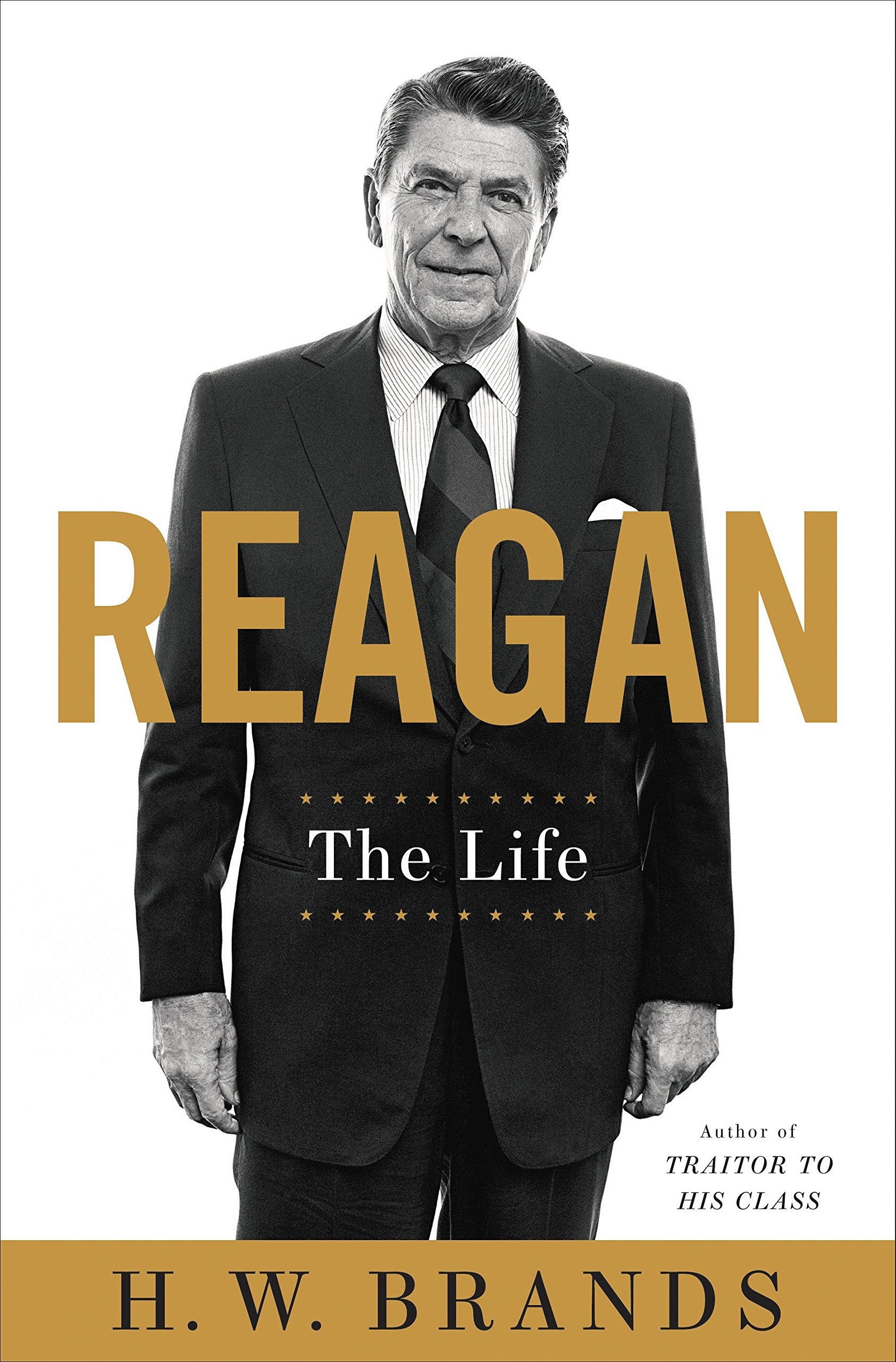Reagan: The Life, Brands, H. W.