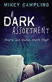 A Dark Assortment (Thoughtful Horror Book 3)