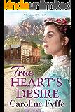 True Heart's Desire (Colorado Hearts Book 2)