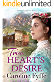 True Heart's Desire (Colorado Hearts Book 2)