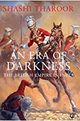 An Era of Darkness: The British Empire in India Hardcover