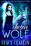 Chosen Wolf (Curse of the Moon Book 2)