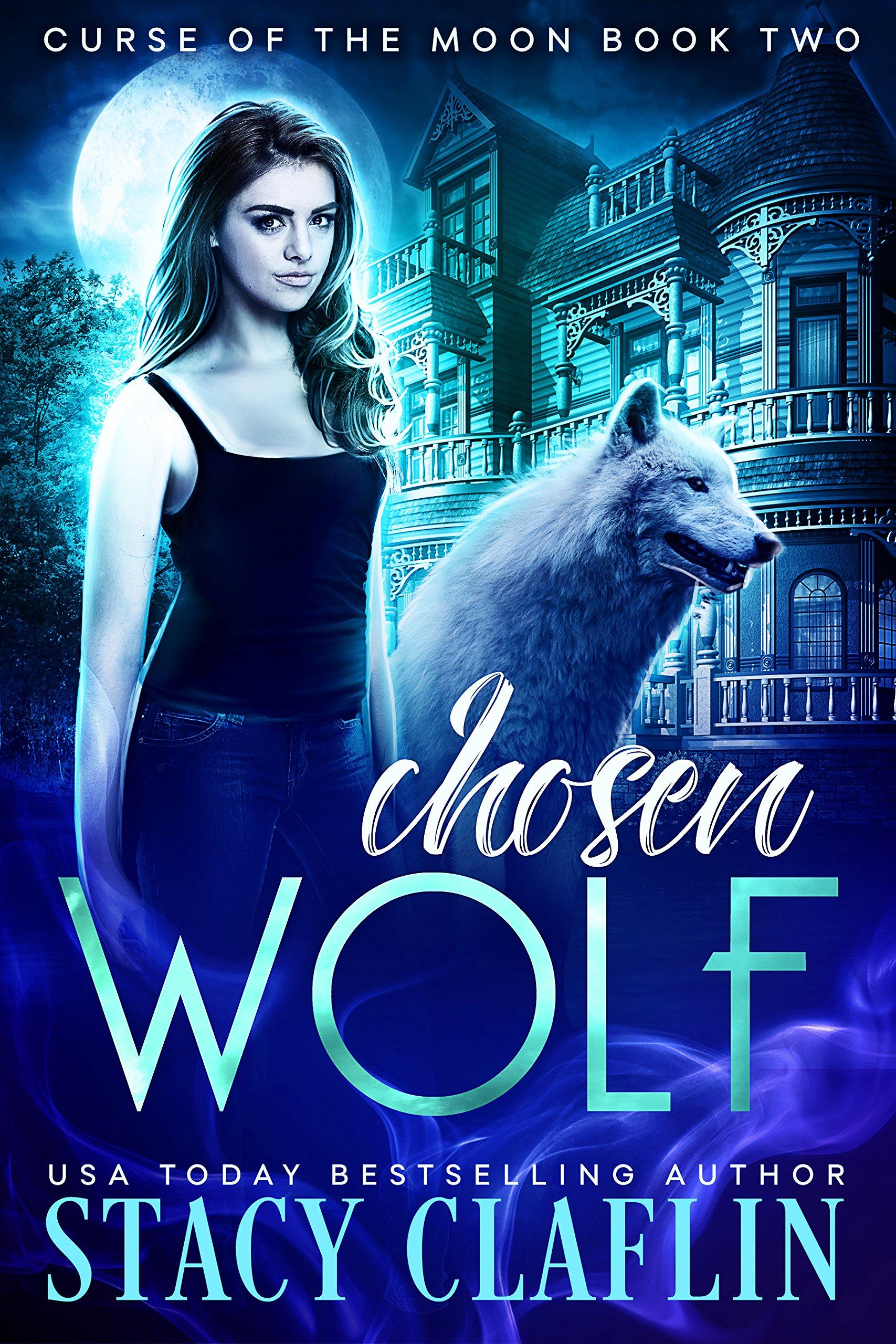 Chosen Wolf (Curse of the Moon Book 2) (English Edition)
