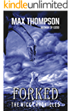 Forked (The Wick Chronicles Book 3)