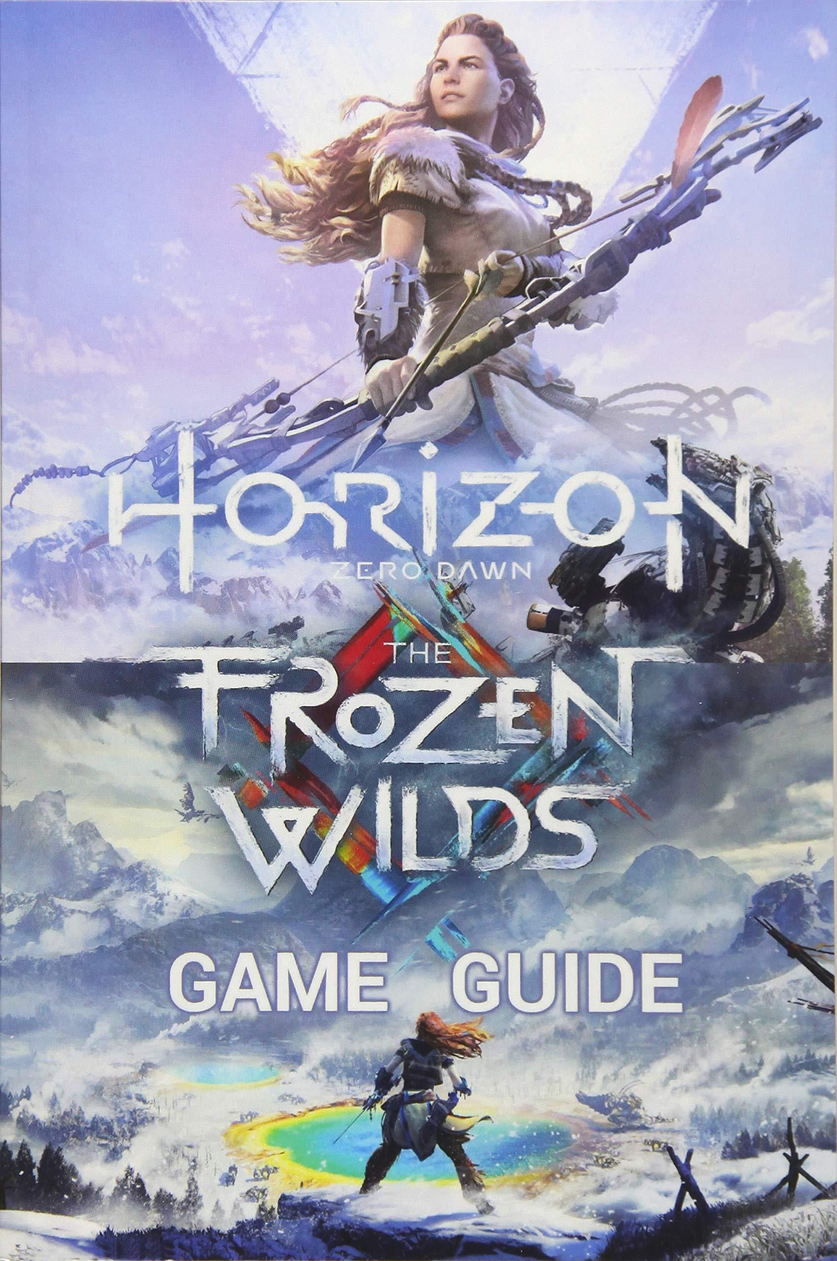 Horizon Zero Dawn Game Guide: Complete Edition Including The ...