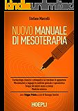 Nuovo manuale di mesoterapia (Scienze mediche)