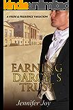 Earning Darcy's Trust: A Pride & Prejudice Variation